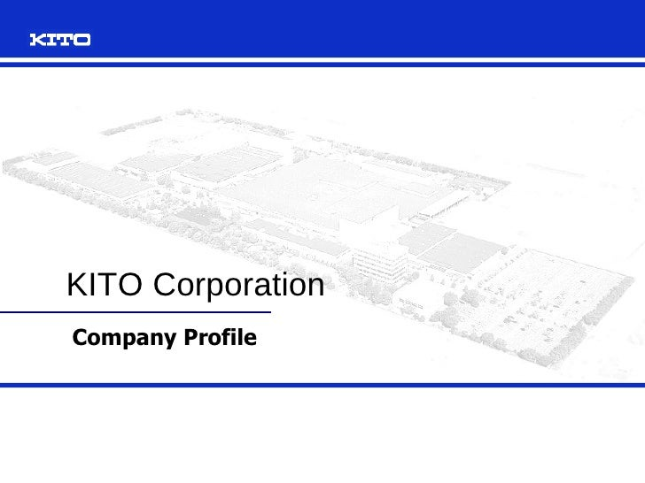 Company Profile KITO Corporation
