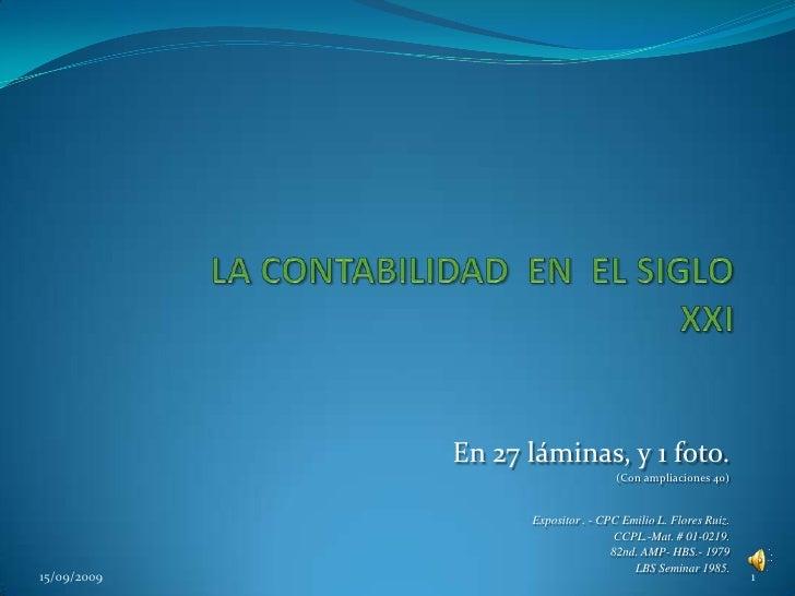 En 27 láminas, y 1 foto. (Con ampliaciones 40) Expositor . - CPC Emilio L. Flores Ruiz. CCPL.-Mat. # 01-0219. 82nd. AMP- H...