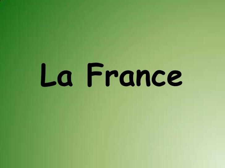 La France<br />