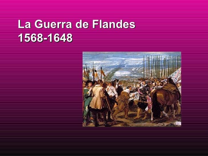 La Guerra de Flandes 1568-1648