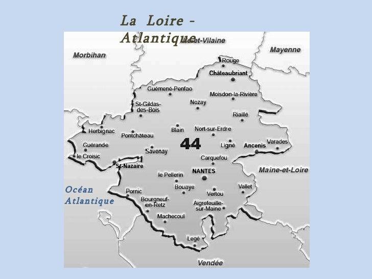 La loire atlantique bretagne france - Chambre des notaires de loire atlantique ...