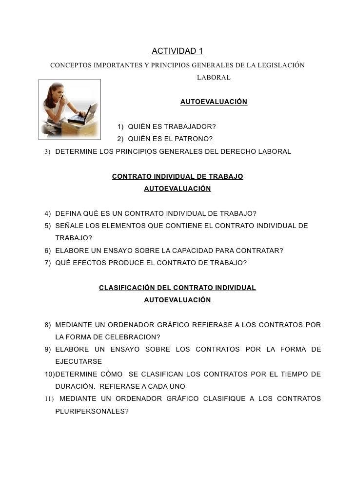 ACTIVIDAD 1  CONCEPTOS IMPORTANTES Y PRINCIPIOS GENERALES DE LA LEGISLACIÓN                                     LABORAL   ...