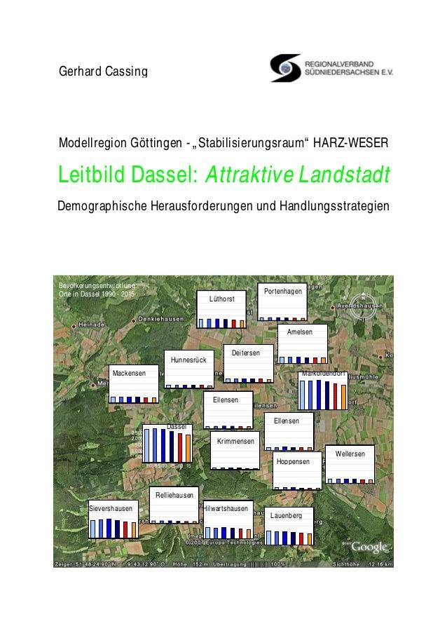 """Modellregion Göttingen - """"Stabilisierungsraum"""" HARZ-WESER Leitbild Dassel: Attraktive Landstadt Demographische Herausforde..."""