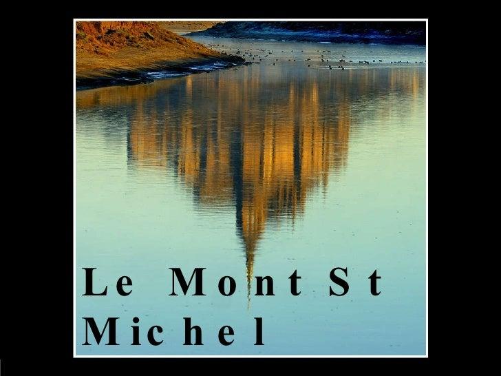 Le Mont St Michel Autrement.