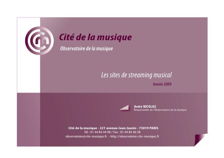 Cité de la musique Observatoire de la musique                               Les sites de streaming musical                ...