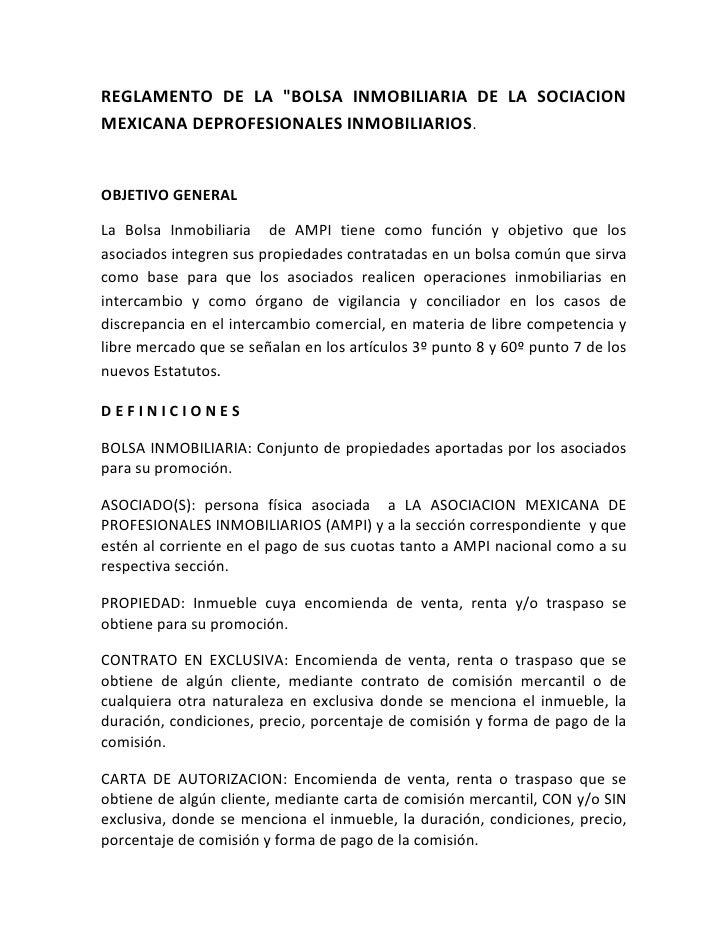"""REGLAMENTO DE LA """" BOLSA INMOBILIARIA DE LA SOCIACION MEXICANA DE PROFESIONALES INMOBILIARIOS.<br />OBJETIVO GENERAL<br />..."""