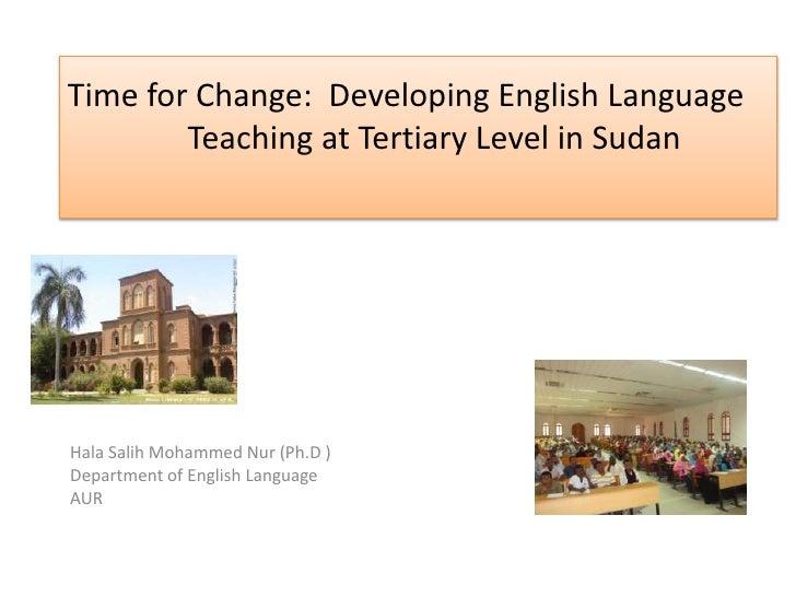 Hala Salih Mohammed Nur (Ph.D ) Department of English Language AUR