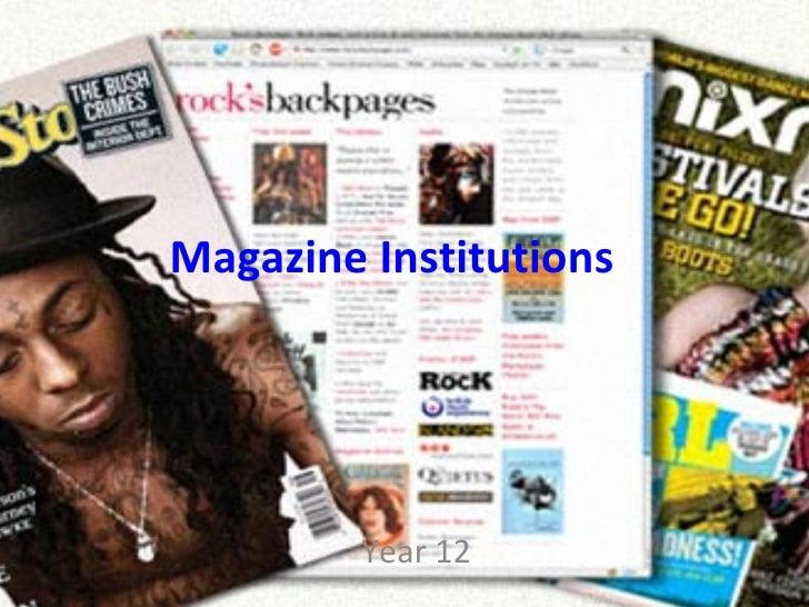 Magazine Institutions Year 12