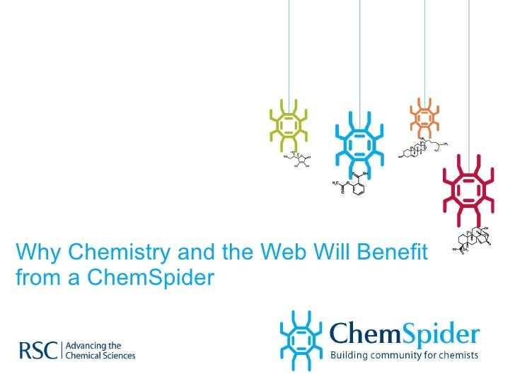 Why Chemistry and the Web Will Benefit from a ChemSpider