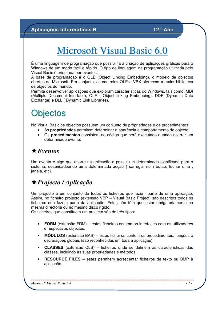 Aplicações Informáticas B                                         12 º Ano                    Microsoft Visual Basic 6.0 É...