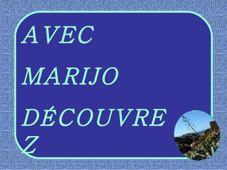 AVEC MARIJO DÉCOUVREZ