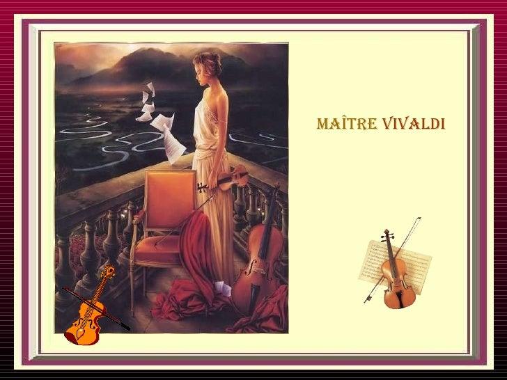 Maître  Vivaldi
