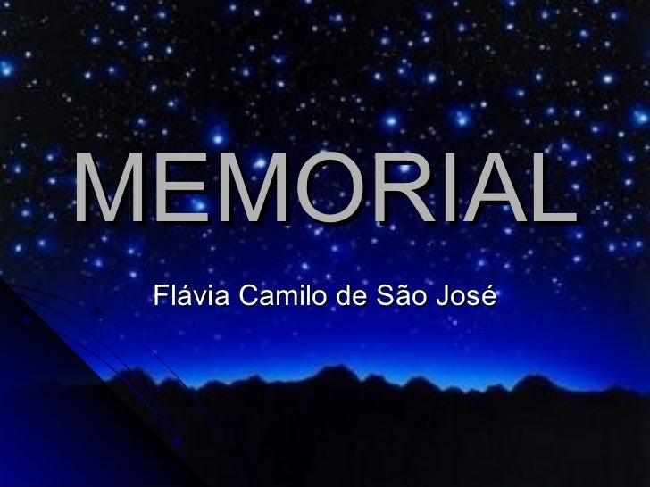MEMORIAL Flávia Camilo de São José