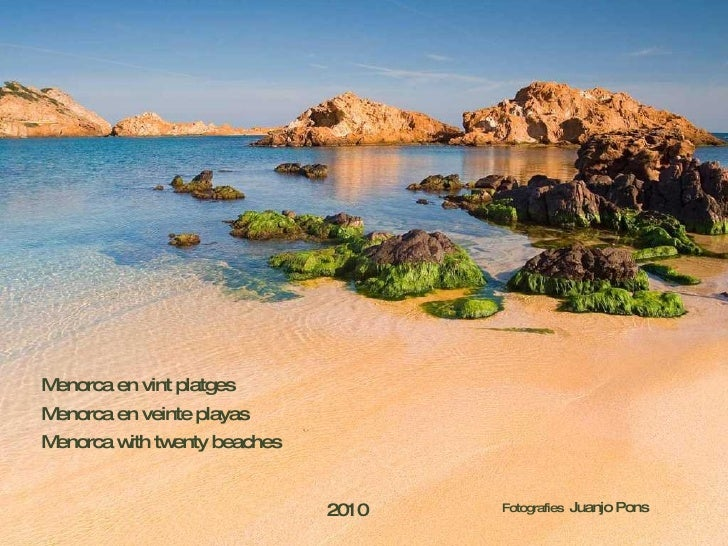 Menorca en veinte playas Menorca en vint platges Menorca with twenty beaches Fotografies  Juanjo Pons 2010