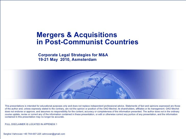Mergers & Acquisitions  in Post-Communist Countries Corporate Legal Strategies for M&A 19-21 May  2010, Asmsterdam Serghei...