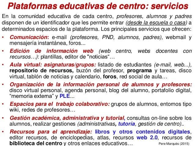 En la comunidad educativa de cada centro, profesores, alumnos y padres disponen de un identificador que les permite entrar...
