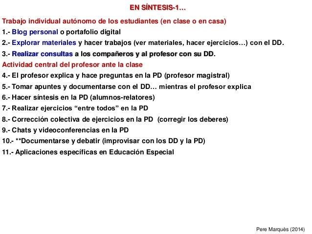 EN SÍNTESIS-1… Trabajo individual autónomo de los estudiantes (en clase o en casa) 1.- Blog personal o portafolio digital ...