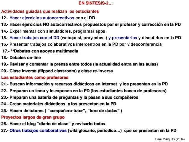 EN SÍNTESIS-2… Actividades guiadas que realizan los estudiantes 12.- Hacer ejercicios autocorrectivos con el DD 13.- Hacer...