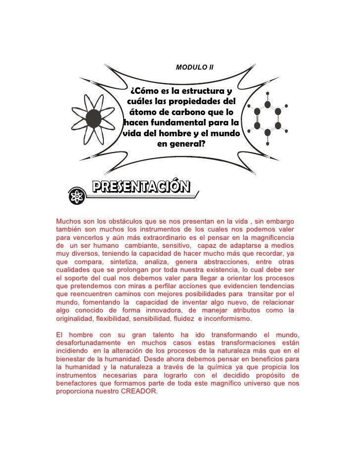 MODULO II                         ¿Cómo es la estructura y                      cuáles las propiedades del                ...