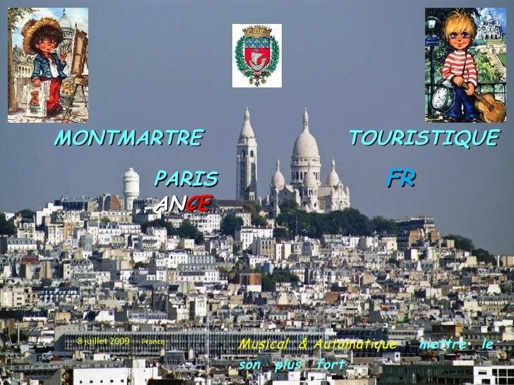 MONTMARTRE                                 TOURISTIQUE                      PARIS                      FR                 ...