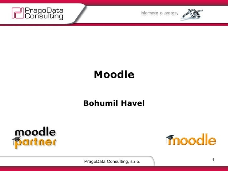 PragoData Consulting, s.r.o. Moodle Bohumil Havel