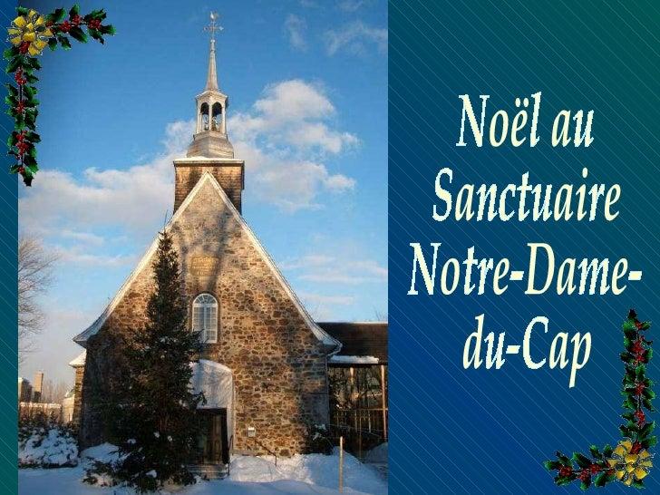 Noël au Sanctuaire Notre-Dame- du-Cap