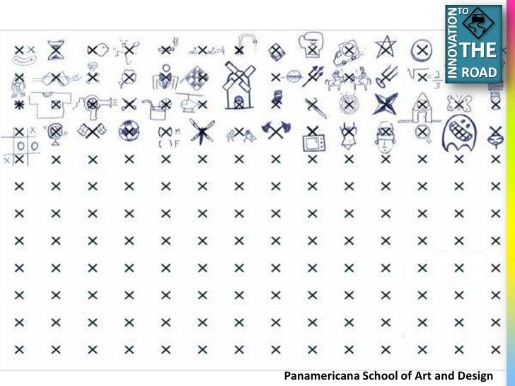 TO     Panamericana School of Art and Design