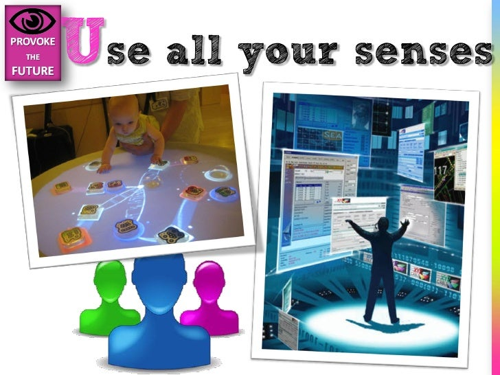 Use all your senses