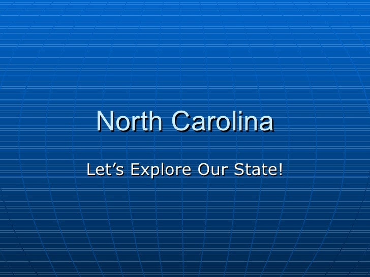 North Carolina Let's Explore Our State!