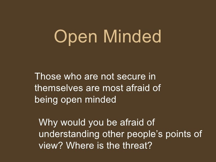 What is open minded
