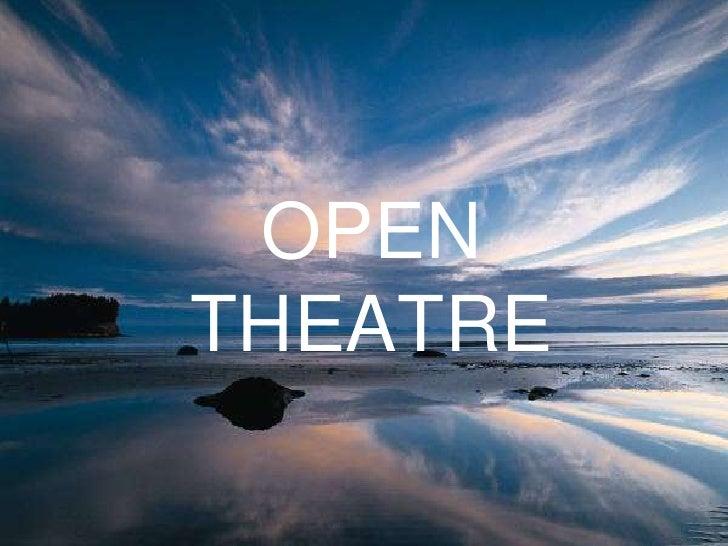 OPEN THEATRE<br />