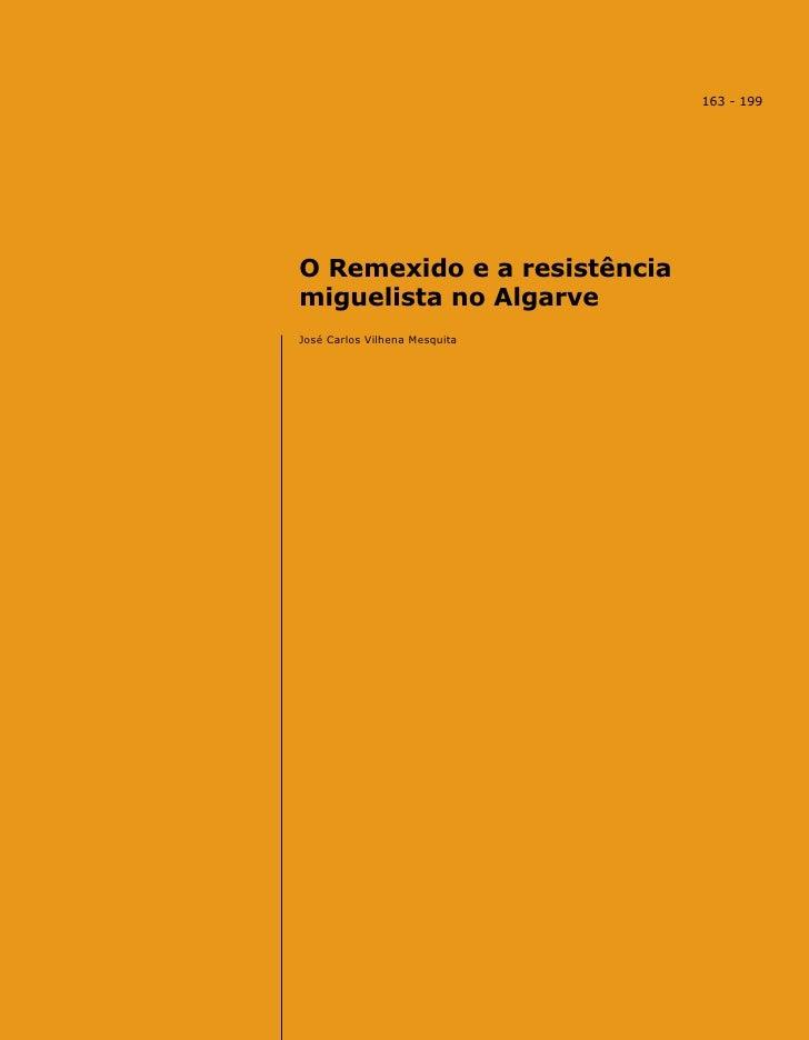 163 - 199     O Remexido e a resistência miguelista no Algarve José Carlos Vilhena Mesquita