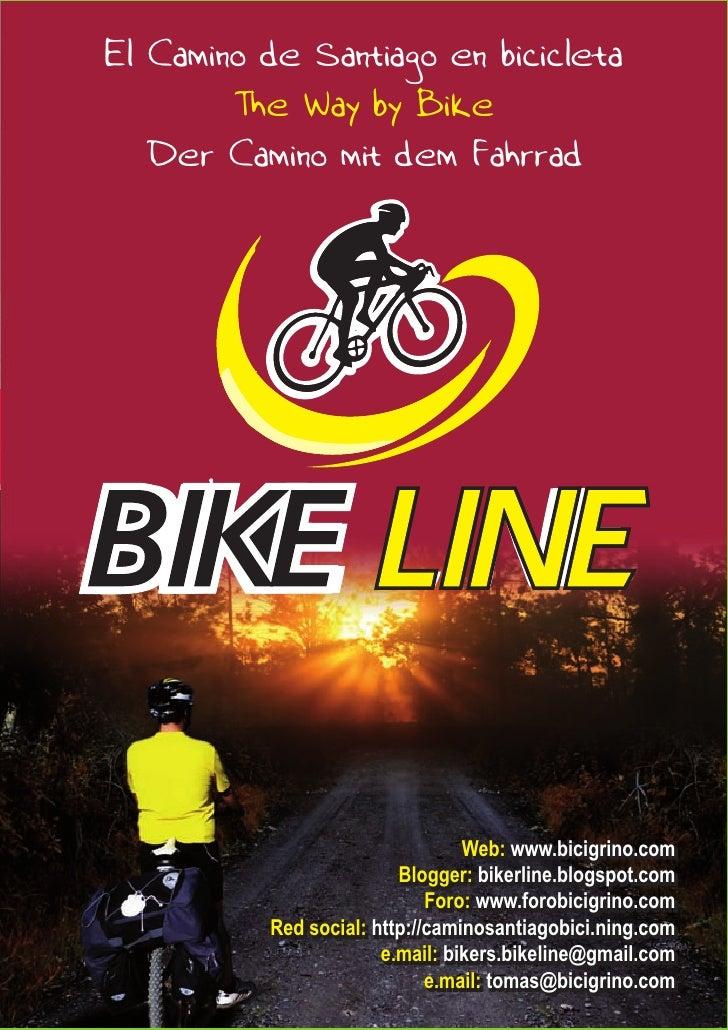 El Camino de Santiago en bicicleta         The Way by Bike    Der Camino mit dem Fahrrad                                  ...