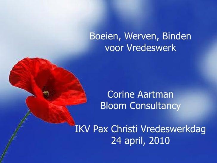 h    Boeien, Werven, Binden       voor Vredeswerk           Corine Aartman      Bloom Consultancy  IKV Pax Christi Vredesw...