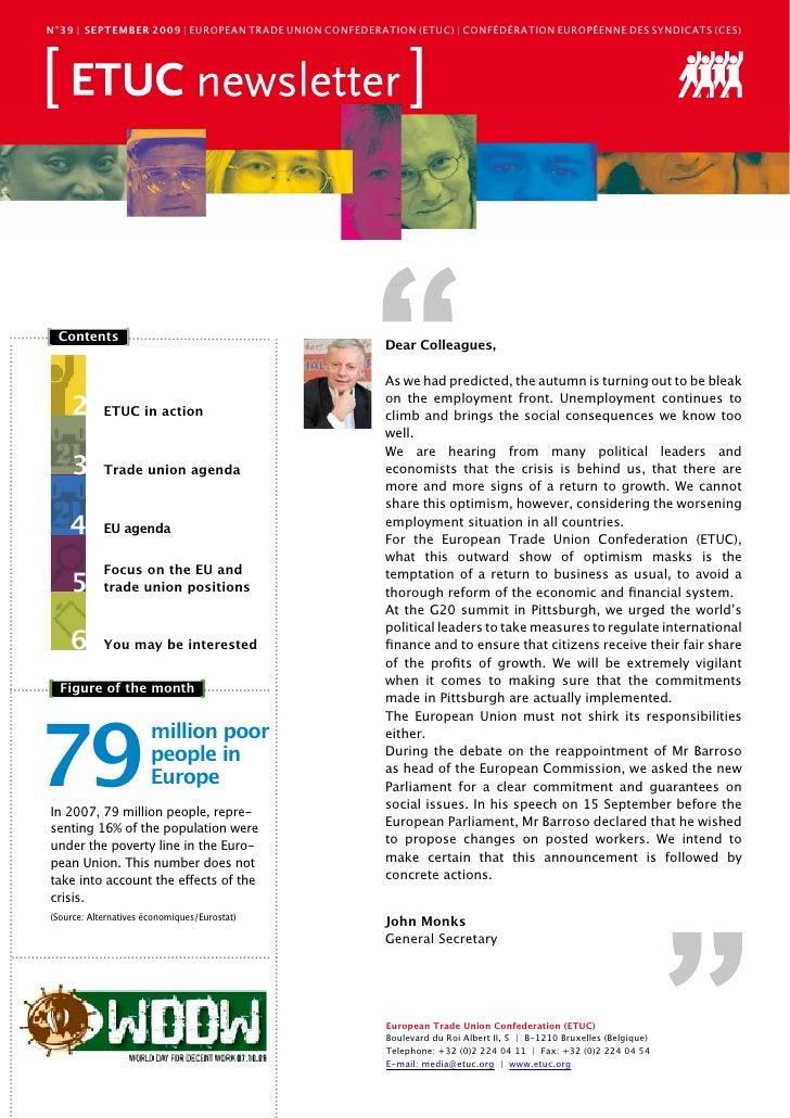 N°39 | sEpTEMbEr 2009 | EURoPEAn TRADE UnIon ConFEDERATIon (ETUC) | ConFéDéRATIon EURoPéEnnE DES SynDICATS (CES)     [ Con...