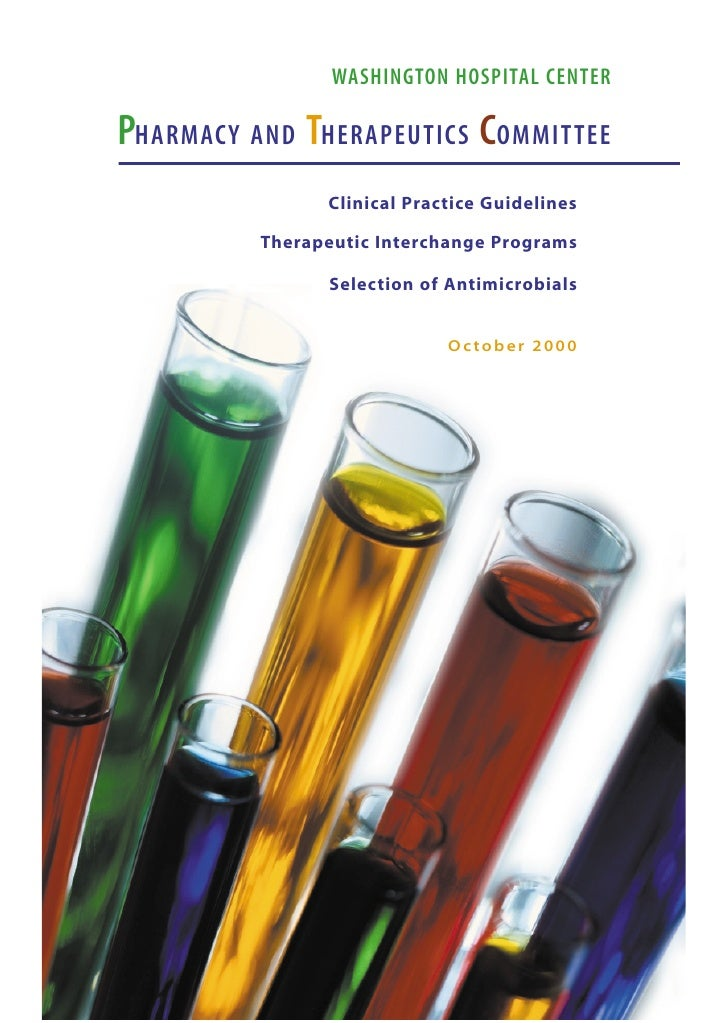 WASHINGTON HOSPITAL CENTER  PHARMACY AND THERAPEUTICS COMMITTEE                 Clinical Practice Guidelines            Th...