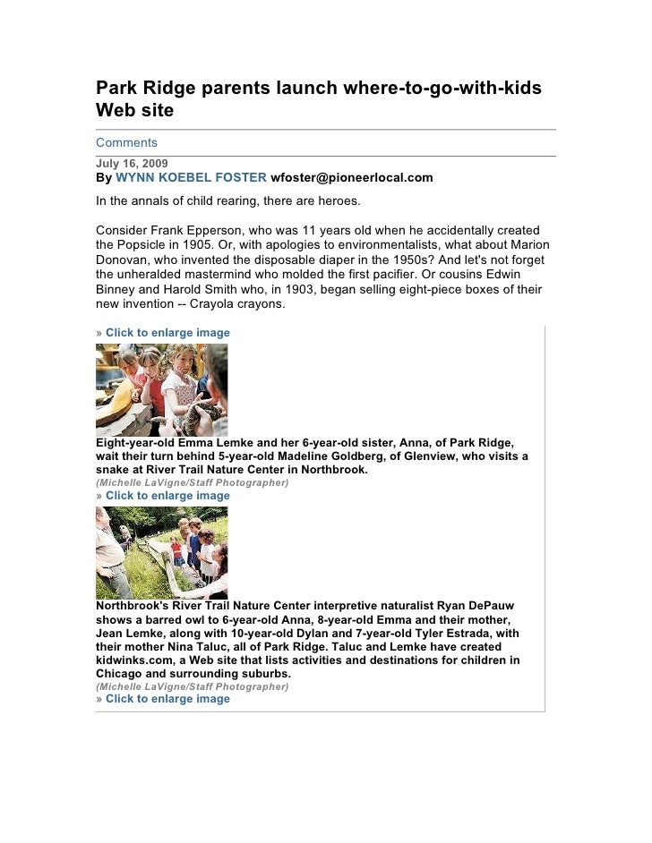 Park Ridge parents launch where-to-go-with-kids Web site Comments July 16, 2009 By WYNN KOEBEL FOSTER wfoster@pioneerlocal...
