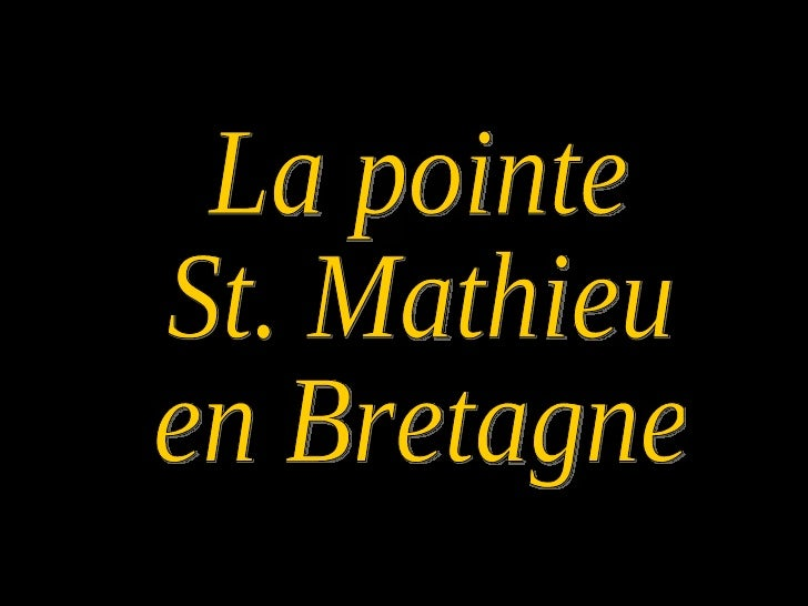 La pointe St. Mathieu en Bretagne