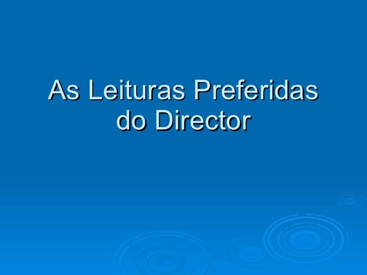 As Leituras Preferidas do Director