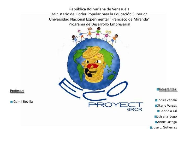 República Bolivariana de VenezuelaMinisterio del Poder Popular para la Educación SuperiorUniversidad Nacional Experimental...
