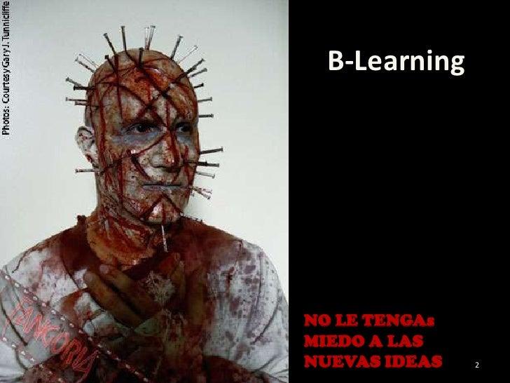 C:\Fakepath\PresentacióN1 B Learning Slide 2