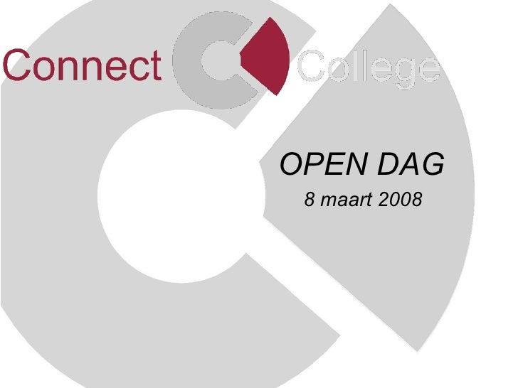 OPEN DAG   8 maart 2008