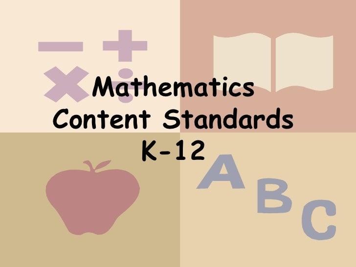 Mathematics Content Standards K-12<br />