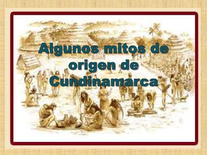 Algunos mitos de origen de Cundinamarca<br />