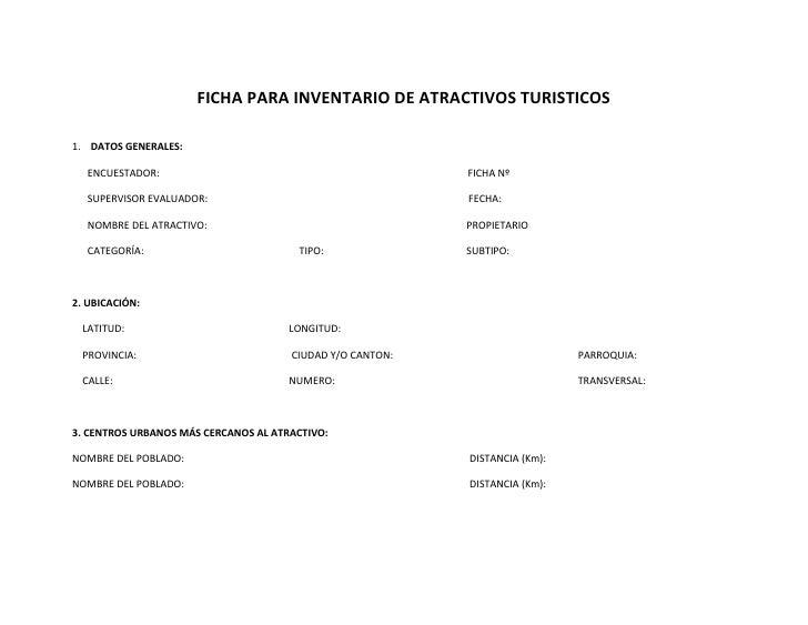 FICHA PARA INVENTARIO DE ATRACTIVOS TURISTICOS<br />DATOS GENERALES:                                                      ...
