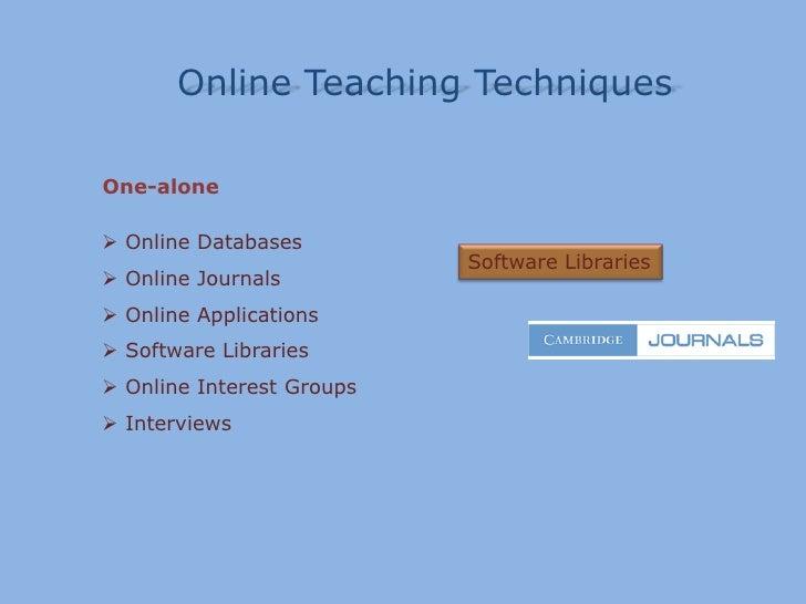 Online TeachingTechniques<br />Many-to-many<br /><ul><li> Debates