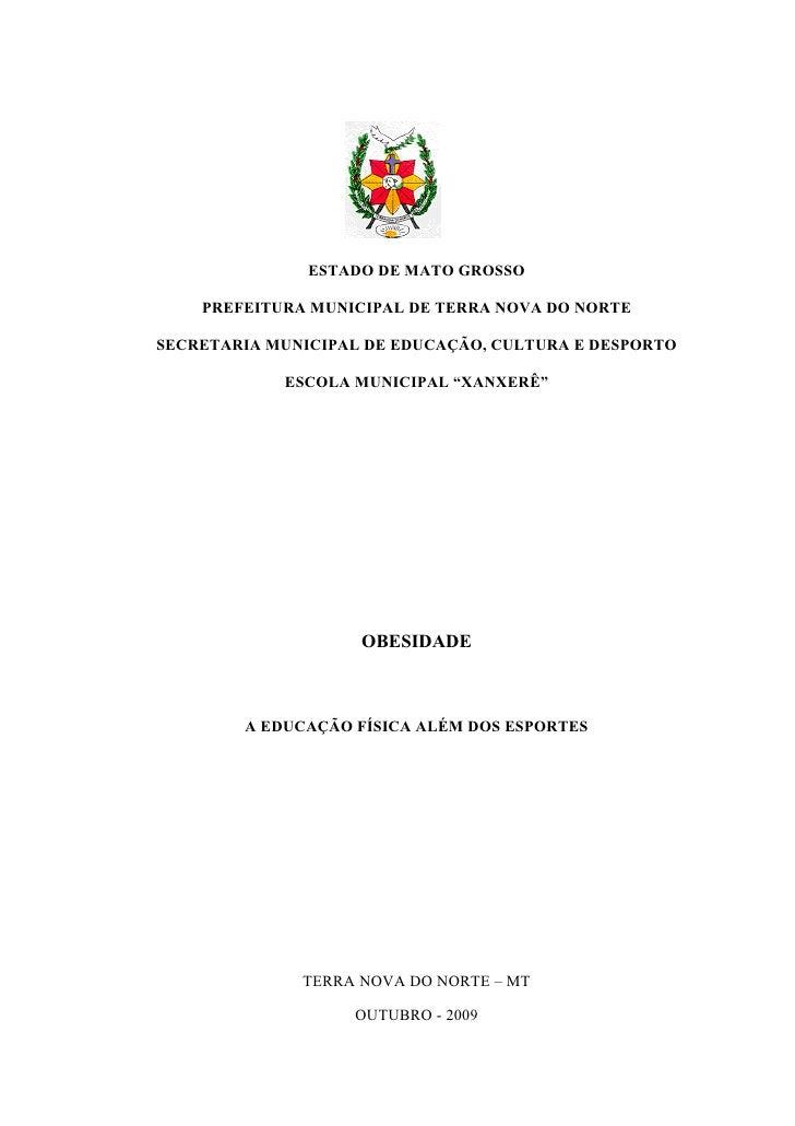 ESTADO DE MATO GROSSO      PREFEITURA MUNICIPAL DE TERRA NOVA DO NORTE  SECRETARIA MUNICIPAL DE EDUCAÇÃO, CULTURA E DESPOR...