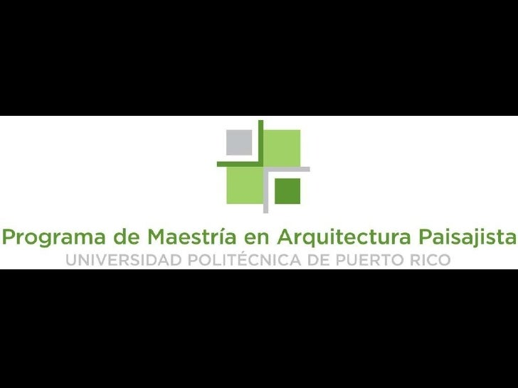 Arquitectura paisajista polit cnica Arquitectura politecnica