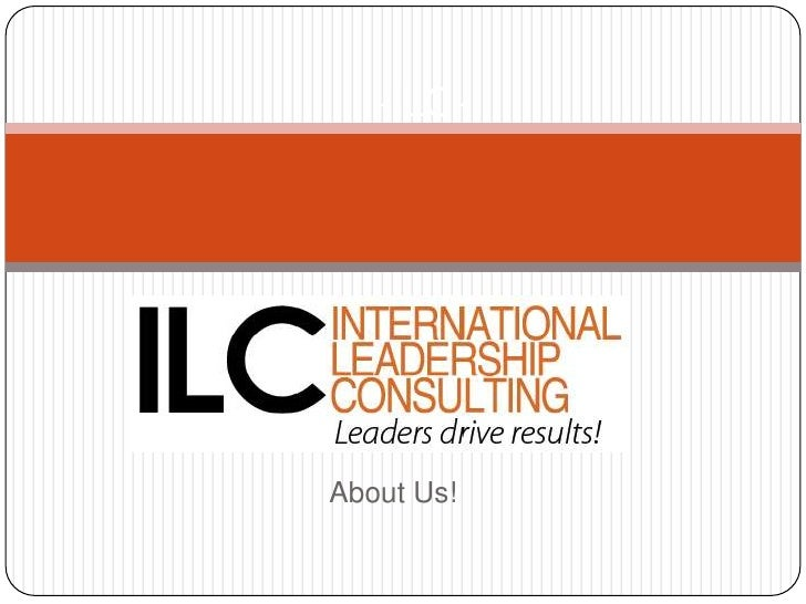 -ILC-<br />About Us!<br />