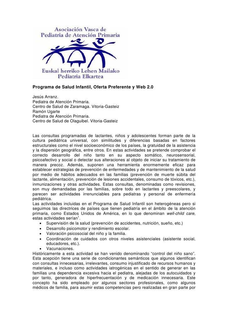Programa de Salud Infantil, Oferta Preferente y Web 2.0  Jesús Arranz. Pediatra de Atención Primaria. Centro de Salud de Z...